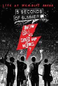 Cover 5 Seconds Of Summer - How Did We End Up Here? - Live At Wembley Arena [DVD]